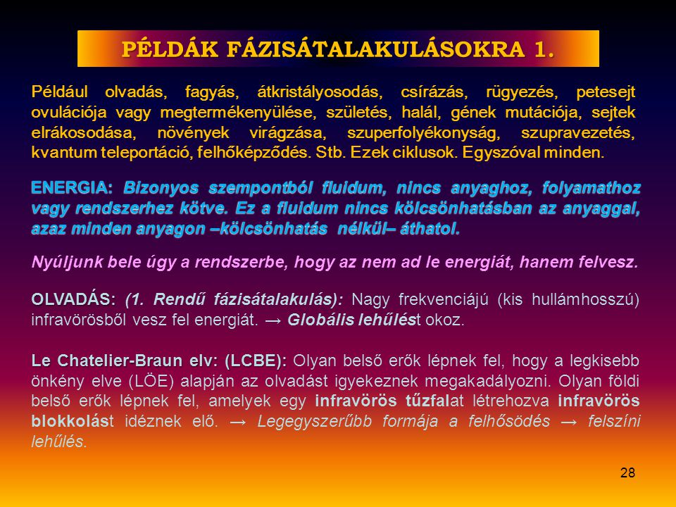 PÉLDÁK FÁZISÁTALAKULÁSOKRA 1.