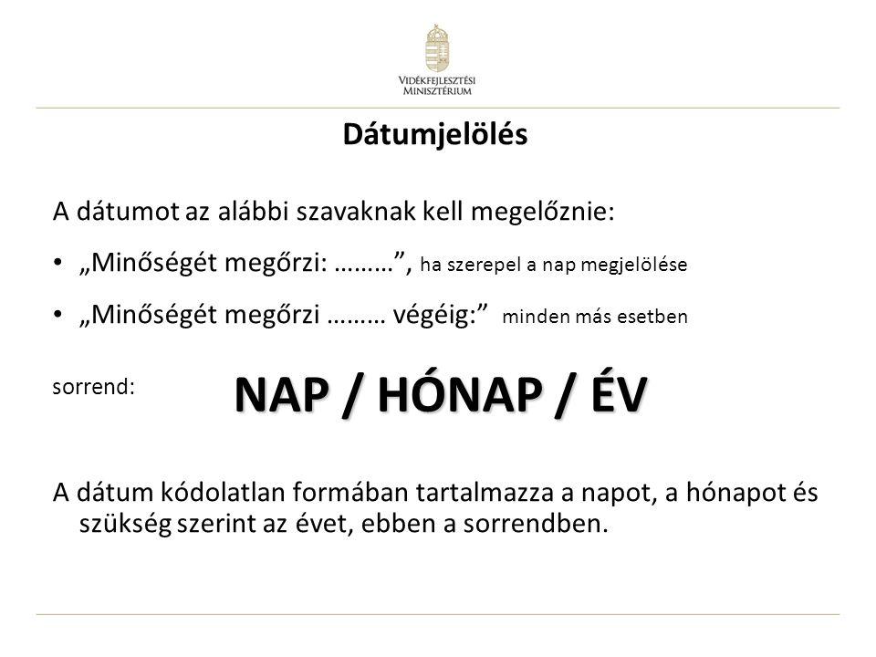 NAP / HÓNAP / ÉV Dátumjelölés