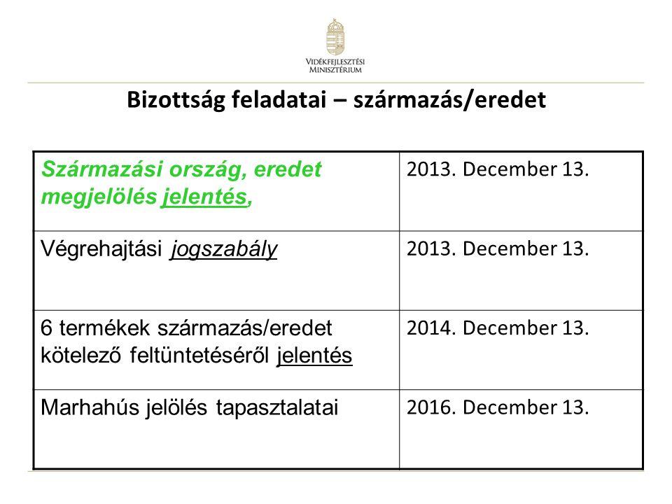 Bizottság feladatai – származás/eredet