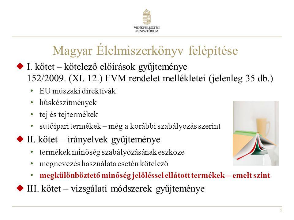 Magyar Élelmiszerkönyv felépítése
