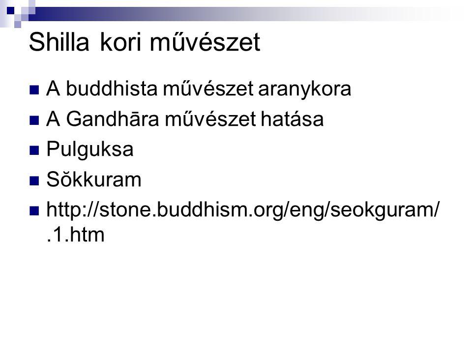 Shilla kori művészet A buddhista művészet aranykora