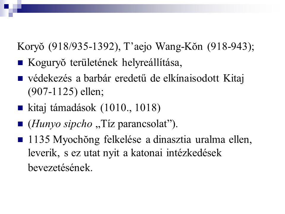 Koryŏ (918/935-1392), T'aejo Wang-Kŏn (918-943)