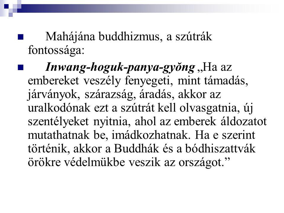 Mahájána buddhizmus, a szútrák fontossága: