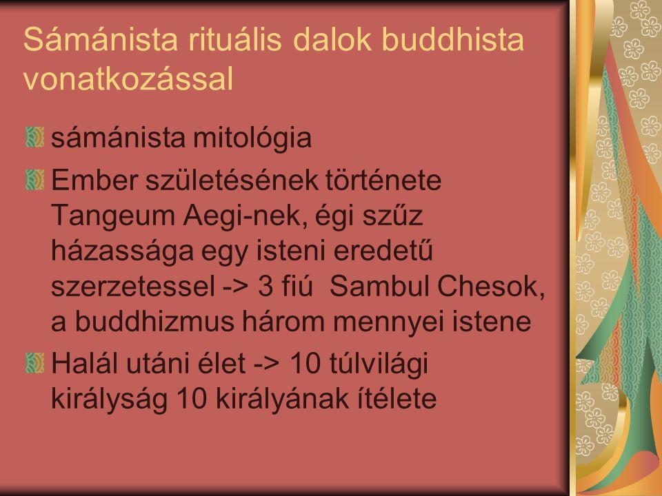 Sámánista rituális dalok buddhista vonatkozással