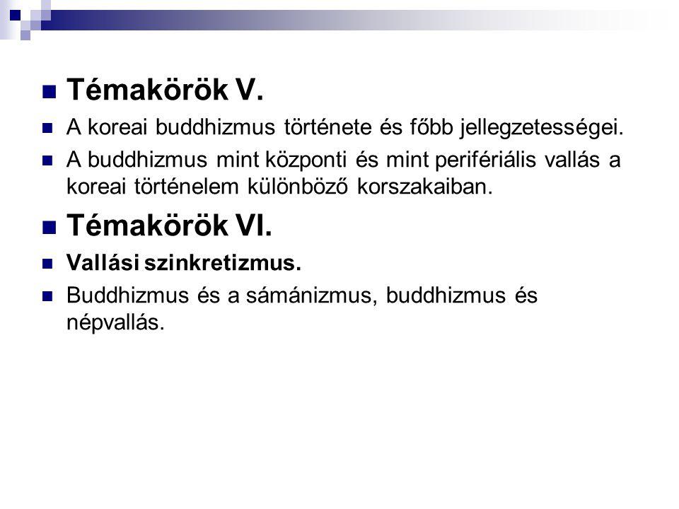 Témakörök V. Témakörök VI.
