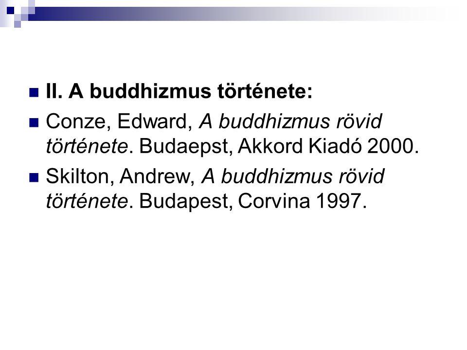II. A buddhizmus története: