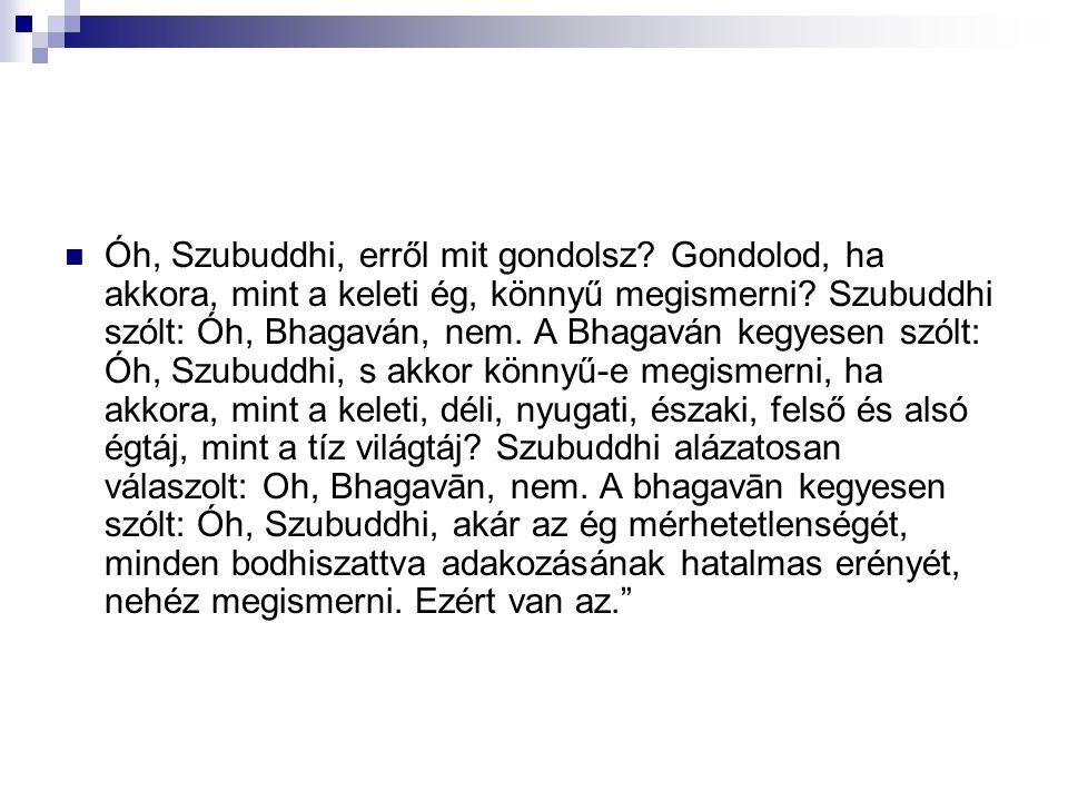 Óh, Szubuddhi, erről mit gondolsz