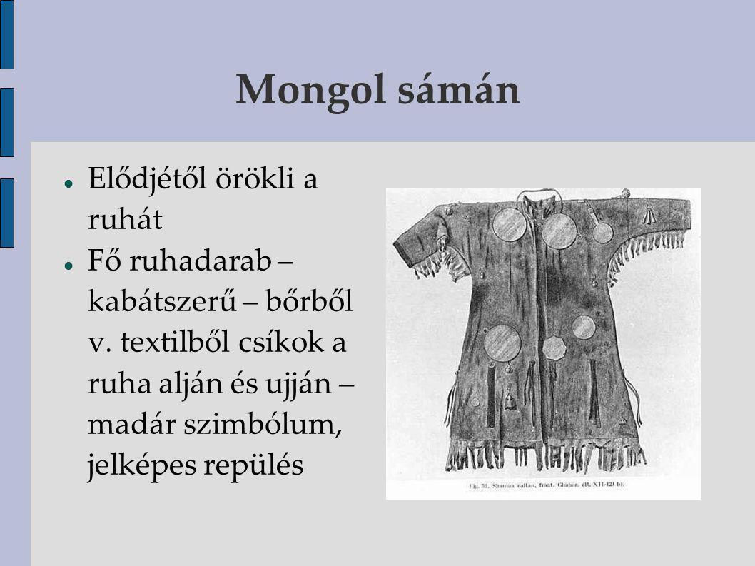Mongol sámán Elődjétől örökli a ruhát