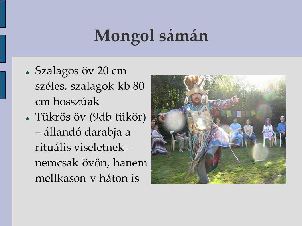 Mongol sámán Szalagos öv 20 cm széles, szalagok kb 80 cm hosszúak