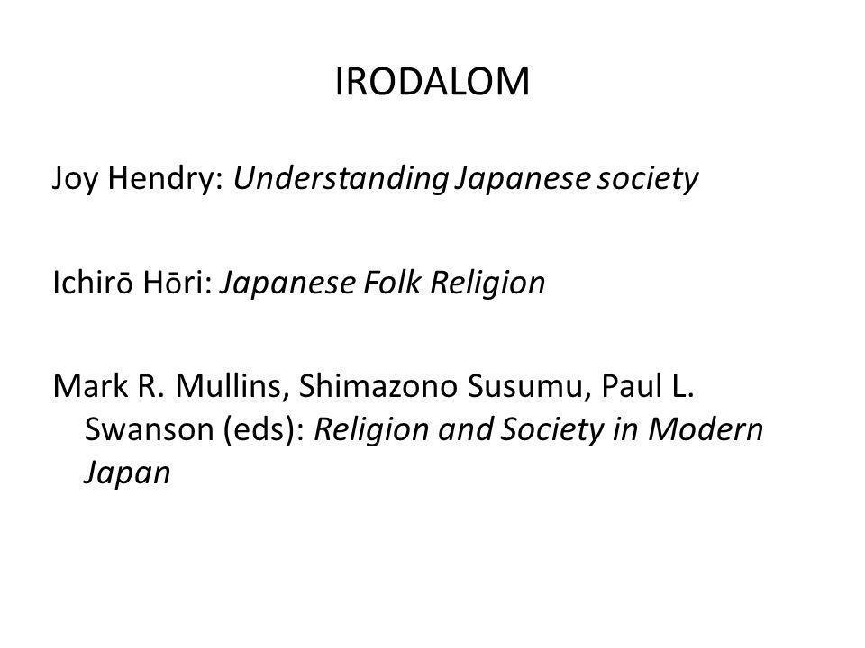 IRODALOM Joy Hendry: Understanding Japanese society