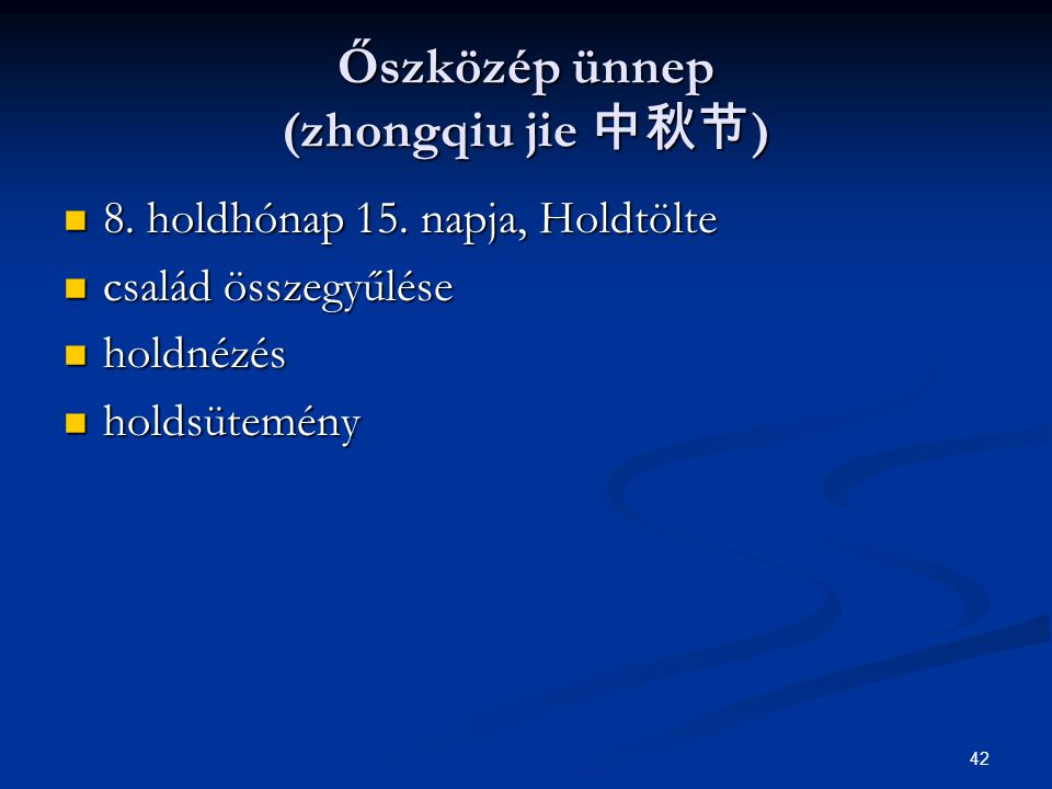 Őszközép ünnep (zhongqiu jie 中秋节)