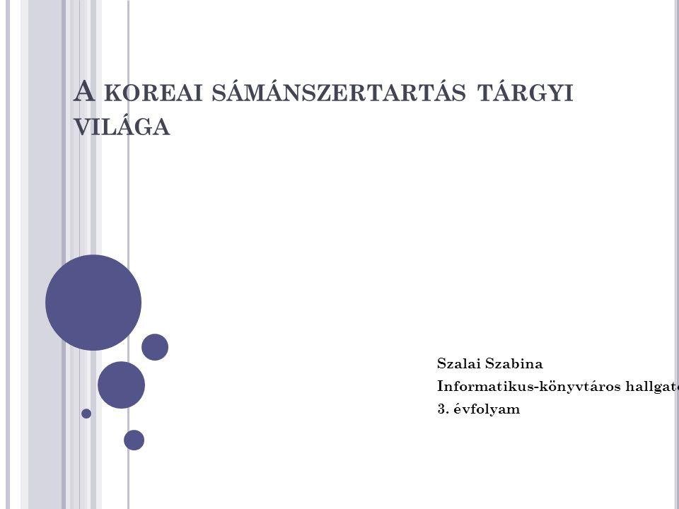 A koreai sámánszertartás tárgyi világa