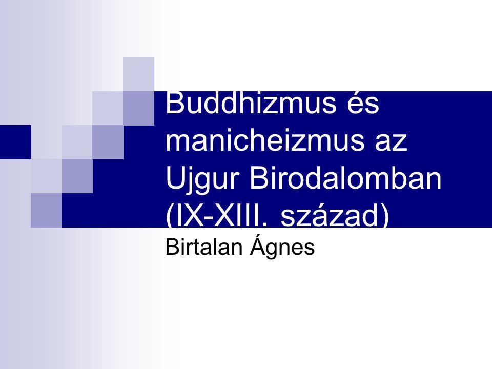 Buddhizmus és manicheizmus az Ujgur Birodalomban (IX-XIII. század)