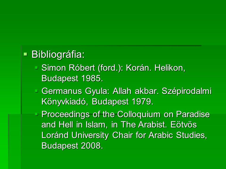 Bibliográfia: Simon Róbert (ford.): Korán. Helikon, Budapest 1985.