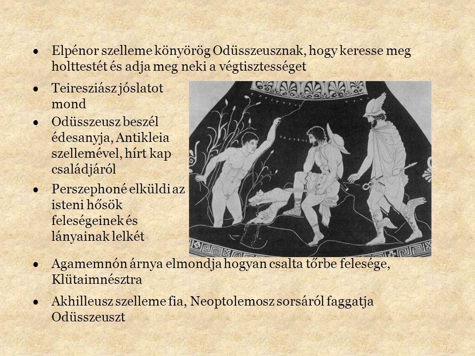 Elpénor szelleme könyörög Odüsszeusznak, hogy keresse meg holttestét és adja meg neki a végtisztességet