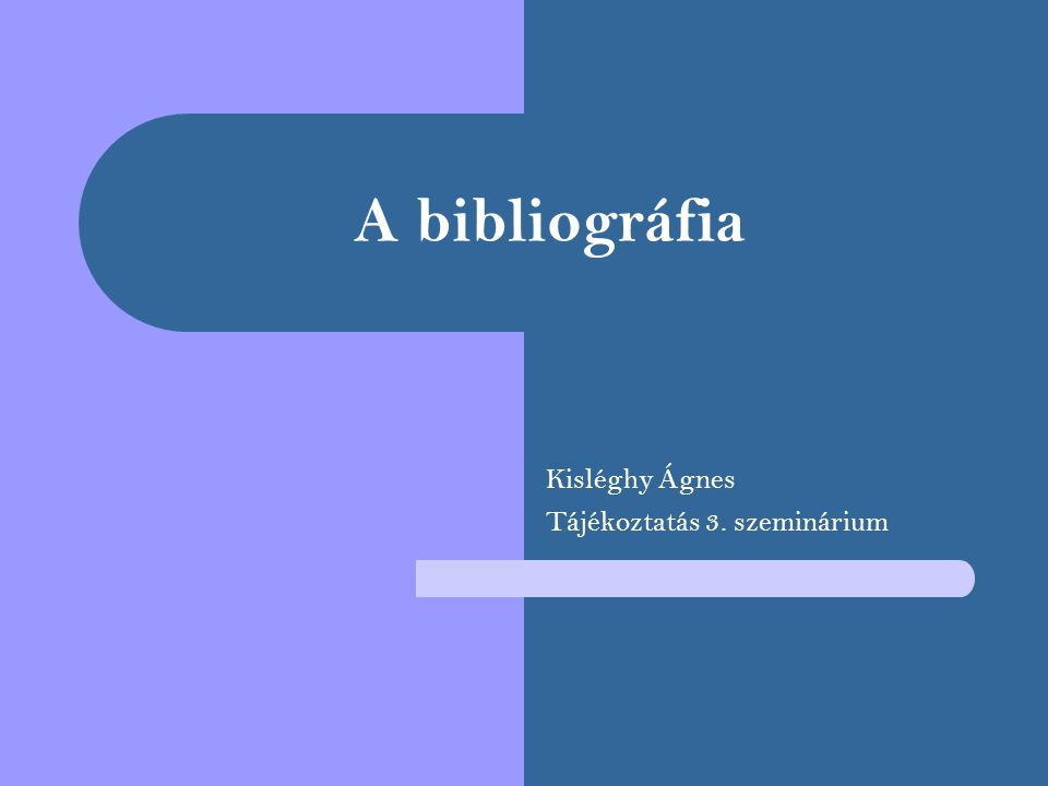 Kisléghy Ágnes Tájékoztatás 3. szeminárium