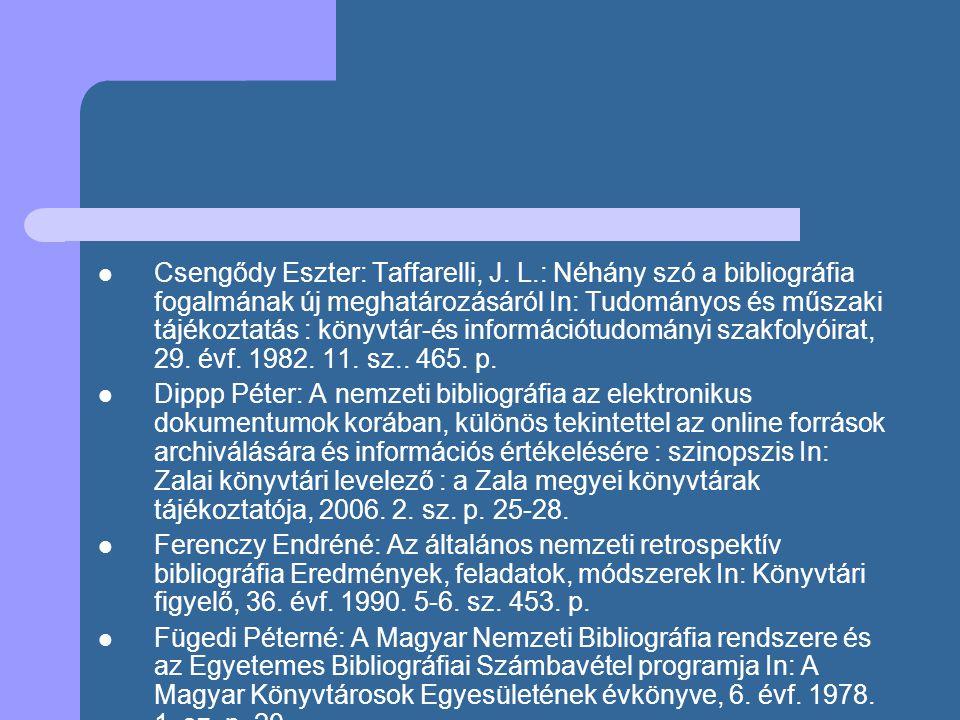 Csengődy Eszter: Taffarelli, J. L