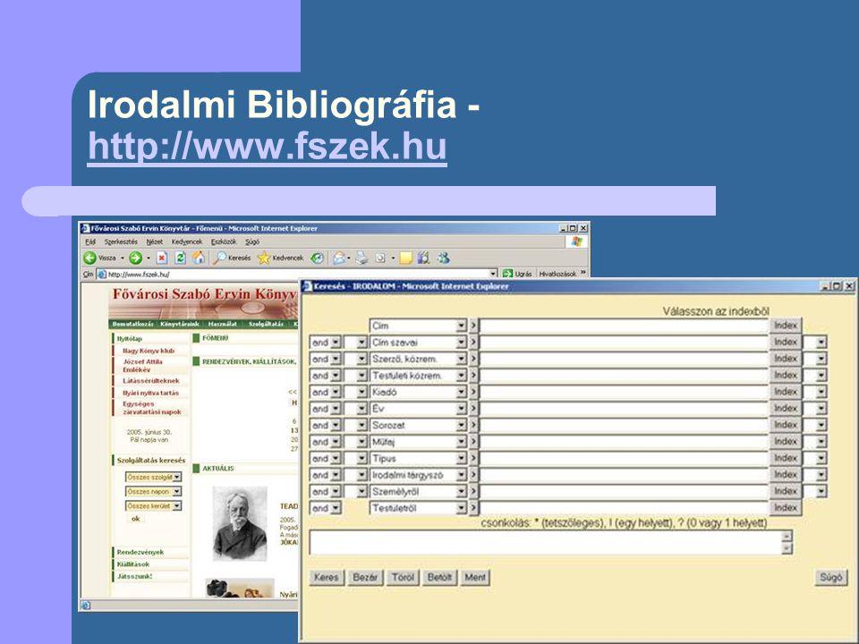 Irodalmi Bibliográfia - http://www.fszek.hu
