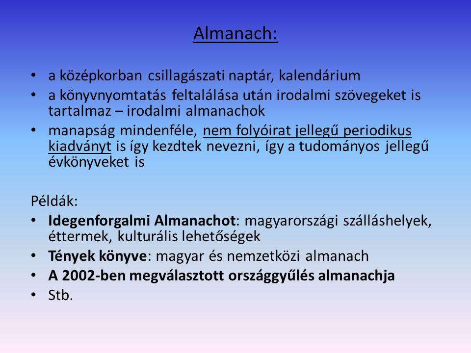 Almanach: a középkorban csillagászati naptár, kalendárium