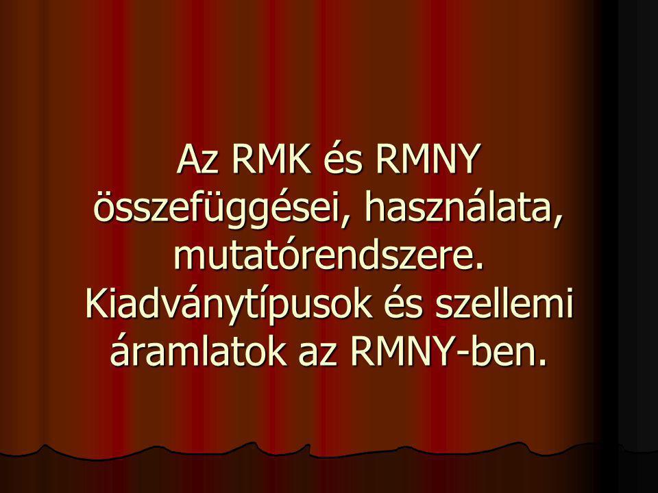 Az RMK és RMNY összefüggései, használata, mutatórendszere
