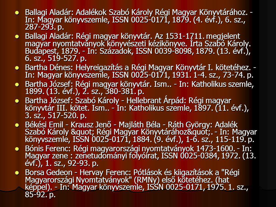 Ballagi Aladár: Adalékok Szabó Károly Régi Magyar Könyvtárához