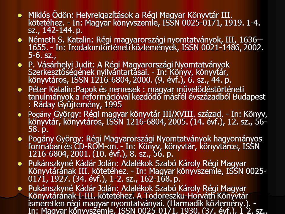 Miklós Ödön: Helyreigazítások a Régi Magyar Könyvtár III. kötetéhez