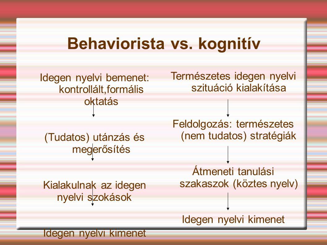 Behaviorista vs. kognitív