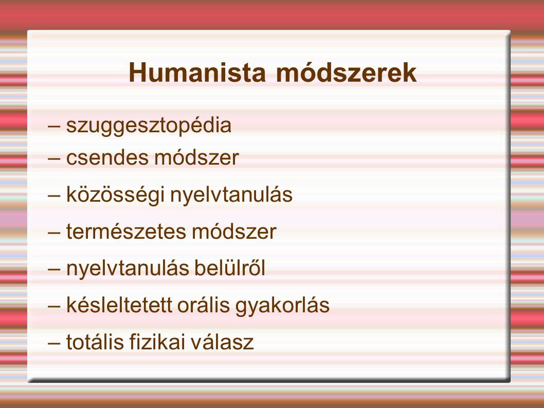 Humanista módszerek – szuggesztopédia – csendes módszer