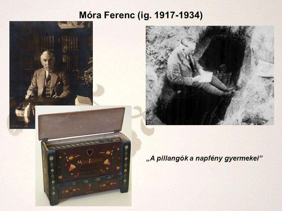 """Móra Ferenc (ig. 1917-1934) """"A pillangók a napfény gyermekei"""