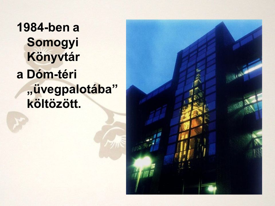 1984-ben a Somogyi Könyvtár