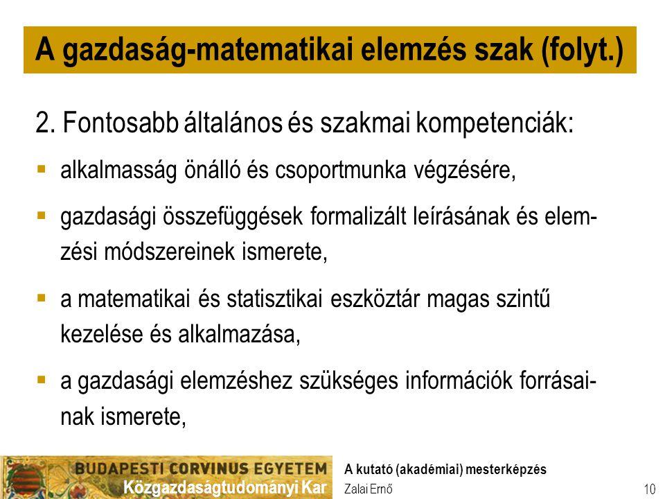 A gazdaság-matematikai elemzés szak (folyt.)