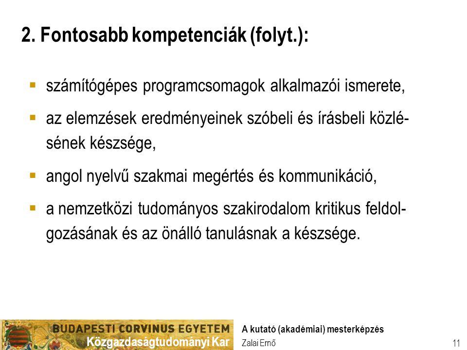 2. Fontosabb kompetenciák (folyt.):