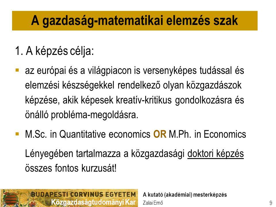 A gazdaság-matematikai elemzés szak