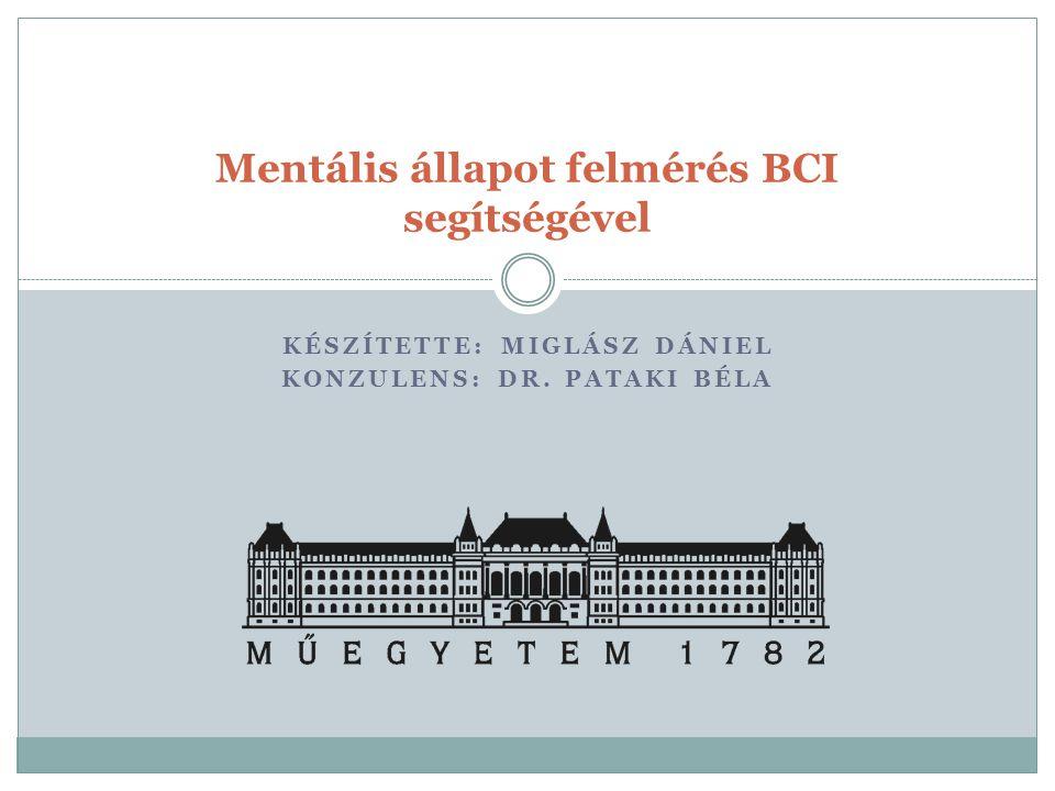 Mentális állapot felmérés BCI segítségével