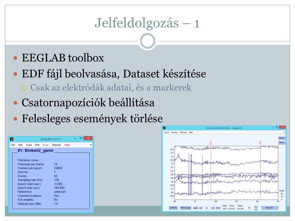 Jelfeldolgozás – 1 EEGLAB toolbox