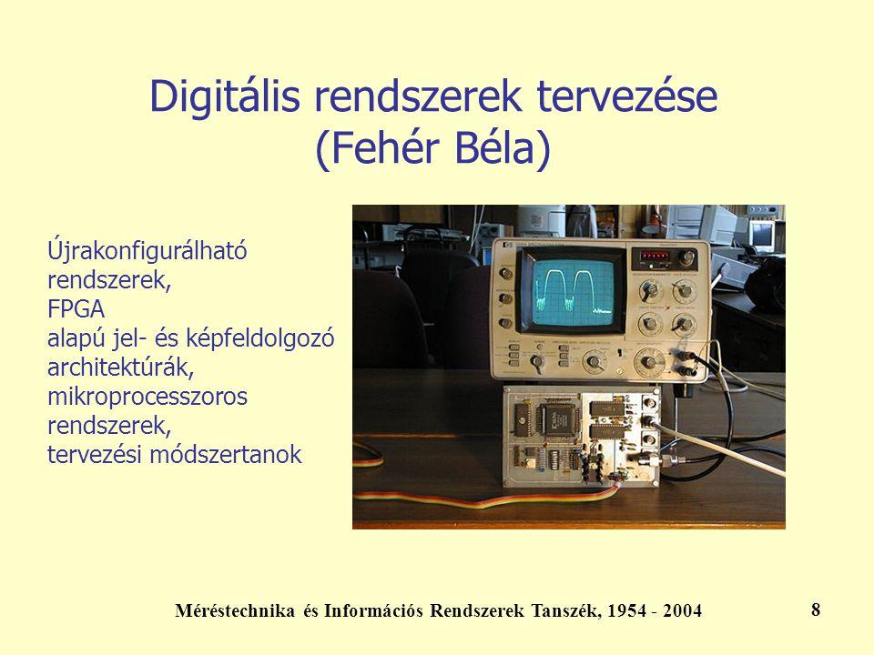 Digitális rendszerek tervezése (Fehér Béla)