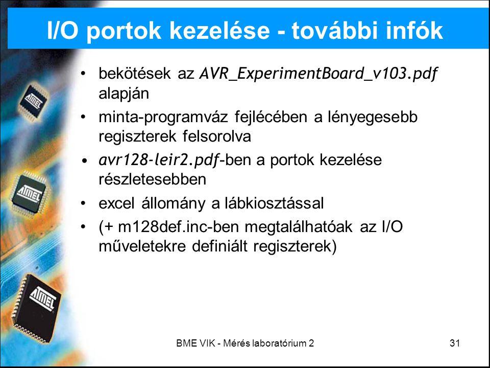 I/O portok kezelése - további infók