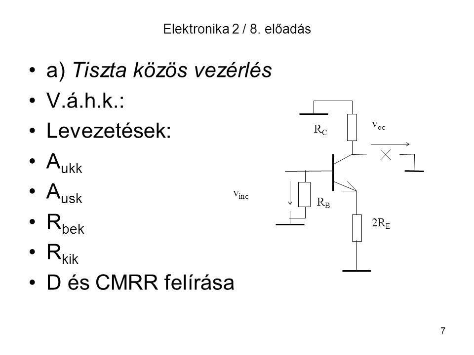 a) Tiszta közös vezérlés V.á.h.k.: Levezetések: Aukk Ausk Rbek Rkik