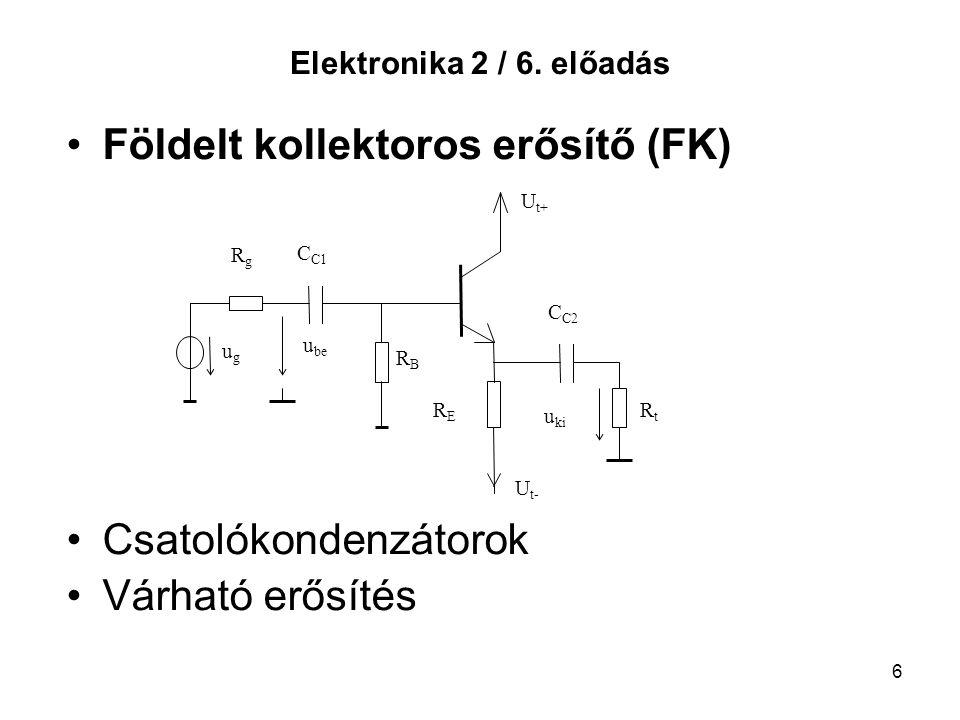Földelt kollektoros erősítő (FK)