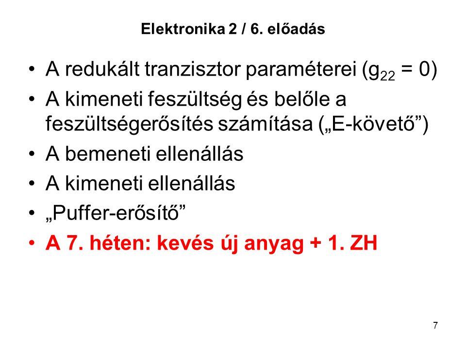 A redukált tranzisztor paraméterei (g22 = 0)
