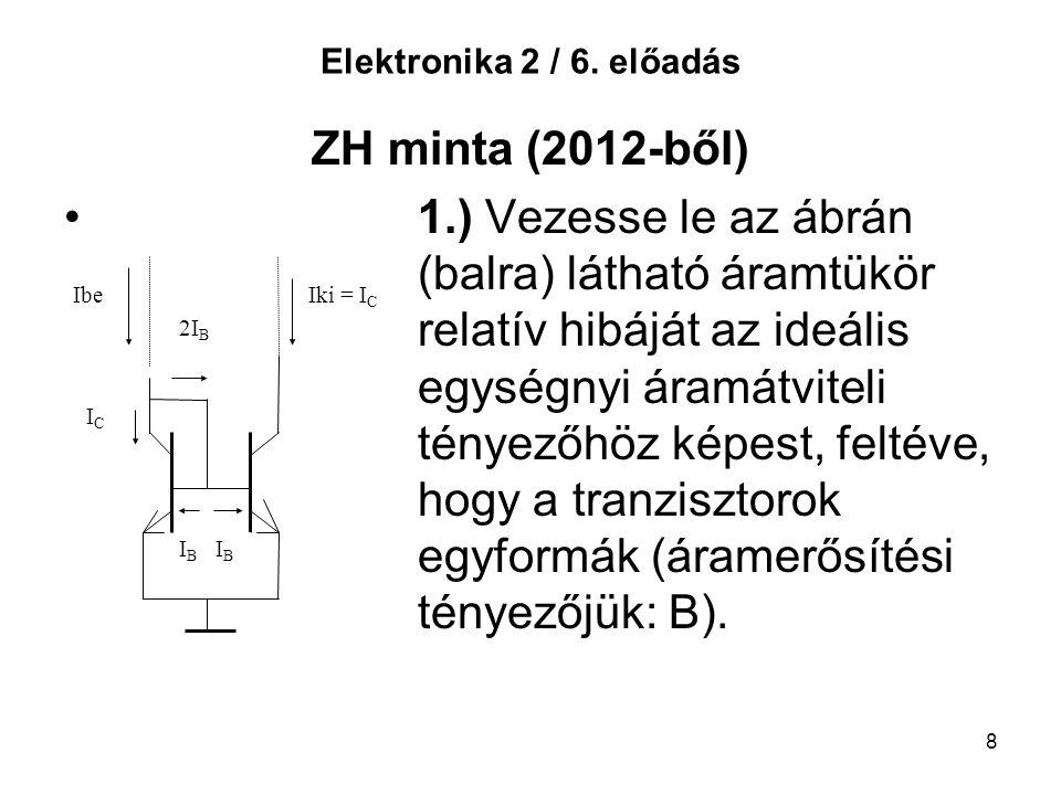 Elektronika 2 / 6. előadás ZH minta (2012-ből)