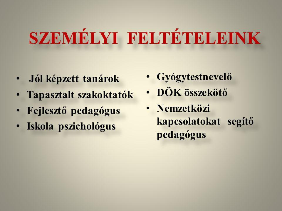 SZEMÉLYI FELTÉTELEINK