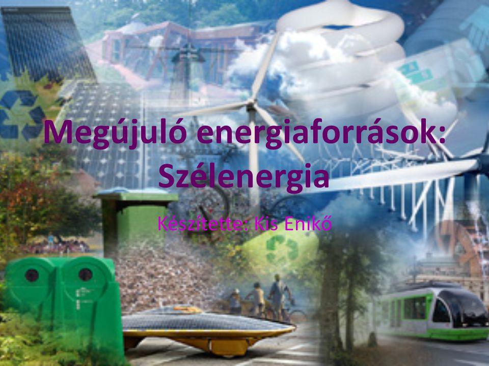 Megújuló energiaforrások: Szélenergia
