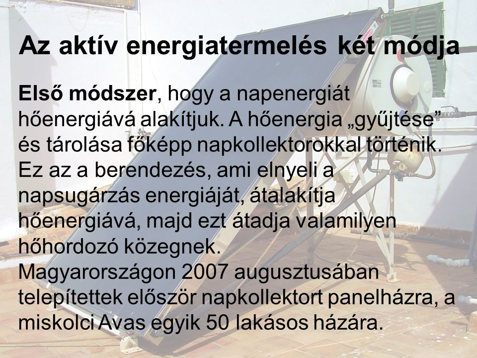 Az aktív energiatermelés két módja