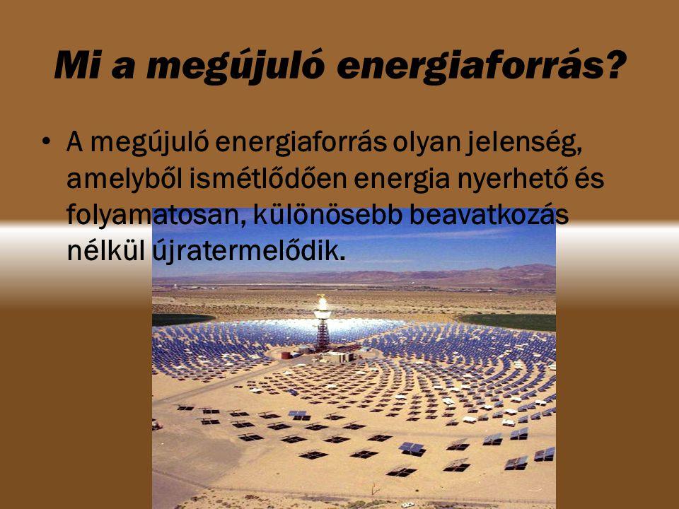 Mi a megújuló energiaforrás