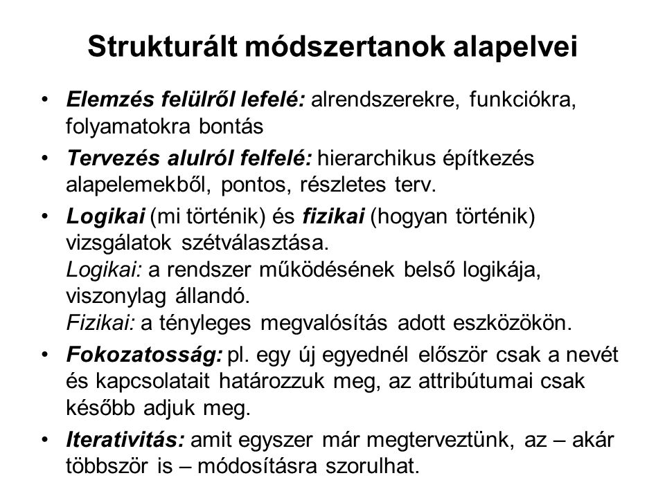 Strukturált módszertanok alapelvei