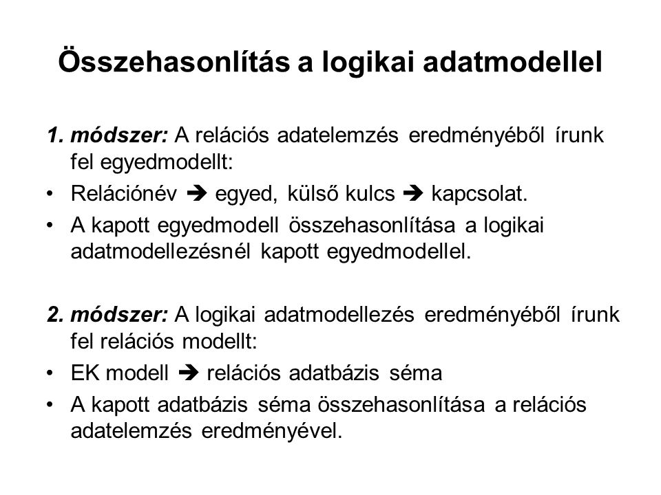 Összehasonlítás a logikai adatmodellel
