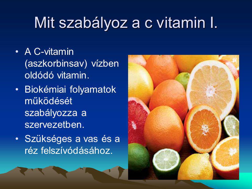 Mit szabályoz a c vitamin I.