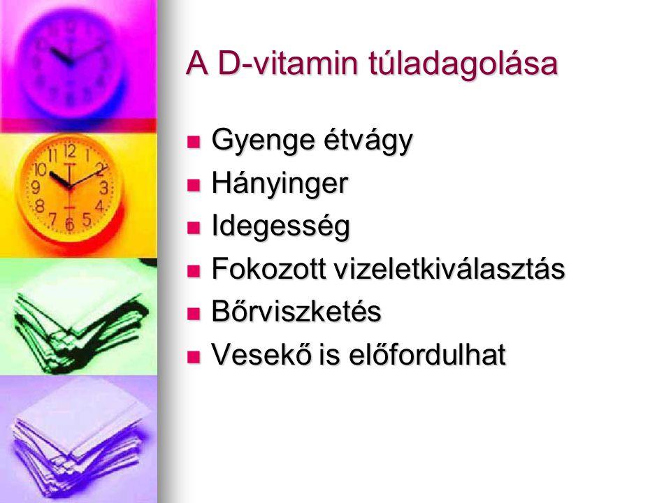 A D-vitamin túladagolása