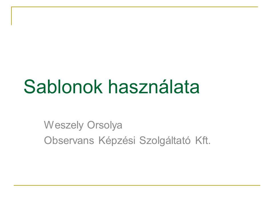 Weszely Orsolya Observans Képzési Szolgáltató Kft.